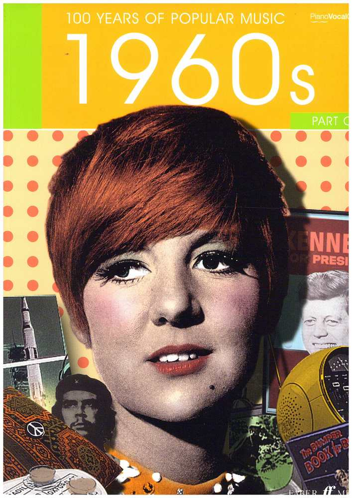 100 Years Of Popular Music 1960s Volume 1 (Piano/Voice/Guitar)