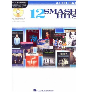 Hal Leonard Instrumental Play-Along: 12 Smash Hits: Alto Sax
