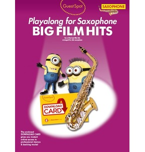 Guest Spot: Big Film Hits Playalong For Alto Saxophone (Book/Download Card)