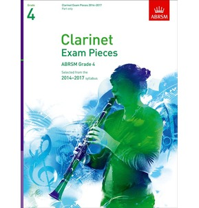 Clarinet Exam Pieces Part Only 2014-2017 ABRSM Grade 4
