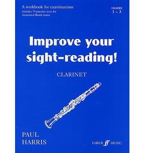 Improve Your Sight-Reading - Clarinet Grades 1-3