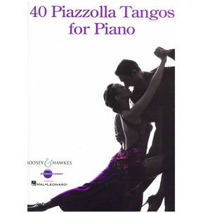 40 Piazzolla Tangos for Piano (Boosey & Hawkes)