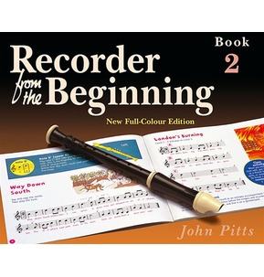 Recorder From The Beginning : Pupil's Book 2 by John Pitts