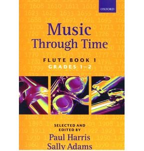 Music Through Time: Flute Book 1