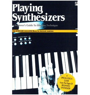 Playing Synthesizers by Alfred Music Publishing
