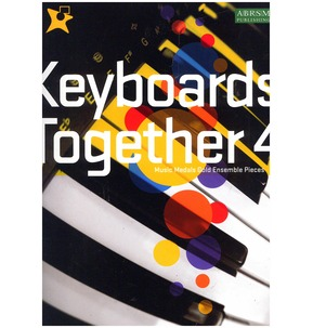 Keyboards Together 4 - Music Medals Gold Ensemble Pieces