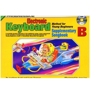 Progressive Electronic Keyboard Method For Young Beginners: Supplementary Songbook B