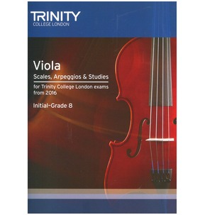 Trinity College London: Viola Scales, Arpeggios & Studies (Initial-Grade 8 From 2016)