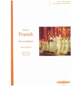 Cesar Franck: Panis Angelicus - Voice/Piano (High, Medium or Low)