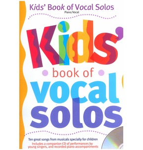 Kids' Book Of Vocal Solos
