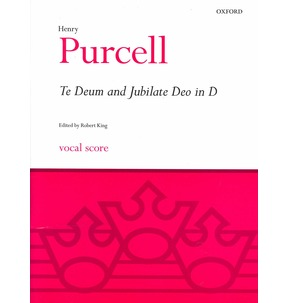 Henry Purcell: Te Deum & Jubilate Deo in D (Vocal Score)