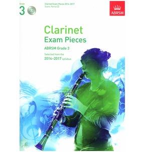 Clarinet Exam Pieces Score/Part/CD 2014-2017 ABRSM Grade 3