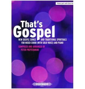 That's Gospel (Mixed Choir)
