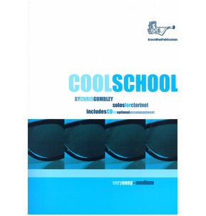 Chris Gumbley: Cool School for Clarinet (Includes CD)
