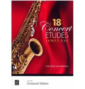 18 Concert Etudes for Saxophone by James Rae