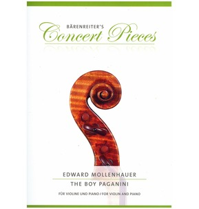 Barenreiter's Concert Pieces: The Boy Paganini for Violin & Piano