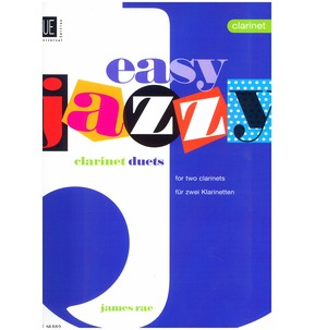 Easy Jazzy Duets For Two Clarinets