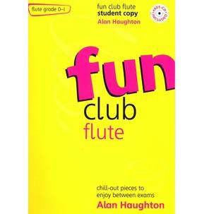 Alan Haughton: Fun Club Flute - Grade 0-1 (Student Copy)