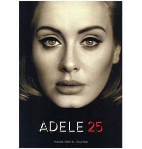 Adele: 25 Piano/ Vocal/ Guitar
