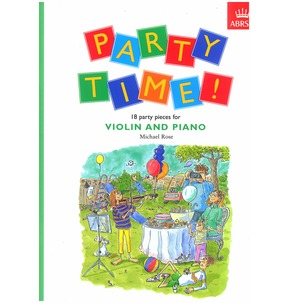 Michael Rose: Party Time! For Violin And Piano