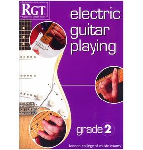 Registry Of Guitar Tutors: Electric Guitar Playing - Grade Two