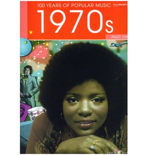 100 Years Of Popular Music 1970s Volume 1 (Piano/Voice/Guitar)