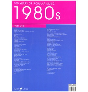 100 Years Of Popular Music 1980s: Volume 1 (Piano/Voie/Guitar)
