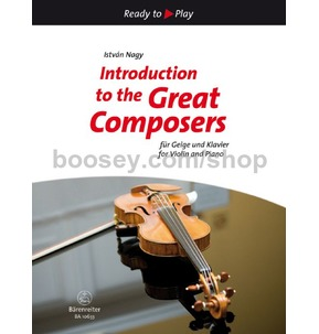 Introduction To The Great Composers: 15 Easy Pieces (Violin And Piano)