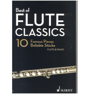 Best of Flute Classics - 10 Famous Pieces for Flute & Piano