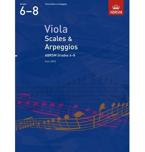 ABRSM Viola Scales and Arpeggios from 2012 Grades 6-8