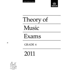 2011 Theory of Music Exams Papers ABRSM Grade 6