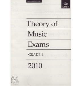 2010 Theory of Music Exams Papers - ABRSM Grade 1