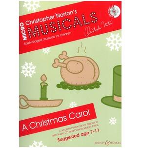 Christopher Norton's Micromusicals: A Christmas Carol