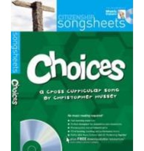 Choices - Citizenship Songsheet
