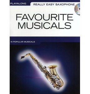 Really Easy Saxophone Favourite Musicals