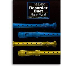 Best Recorder Duet Book Ever (Descant)