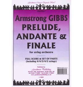 A. Gibbs - Prelude Andante & Finale - String Orchestra