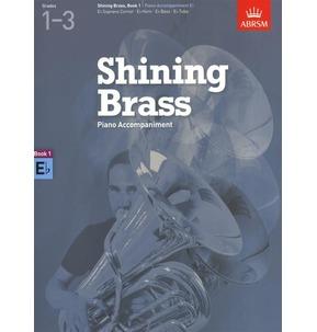 ABRSM Shining Brass Book 1 - E Flat Piano Accompaniments (Grades 1-3)