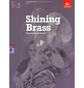 ABRSM Shining Brass Book 1 - F Piano Accompaniments (Grades 1-3)