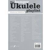 The Bumper Ukulele Playlist: Platinum Edition (Chord Songbook)